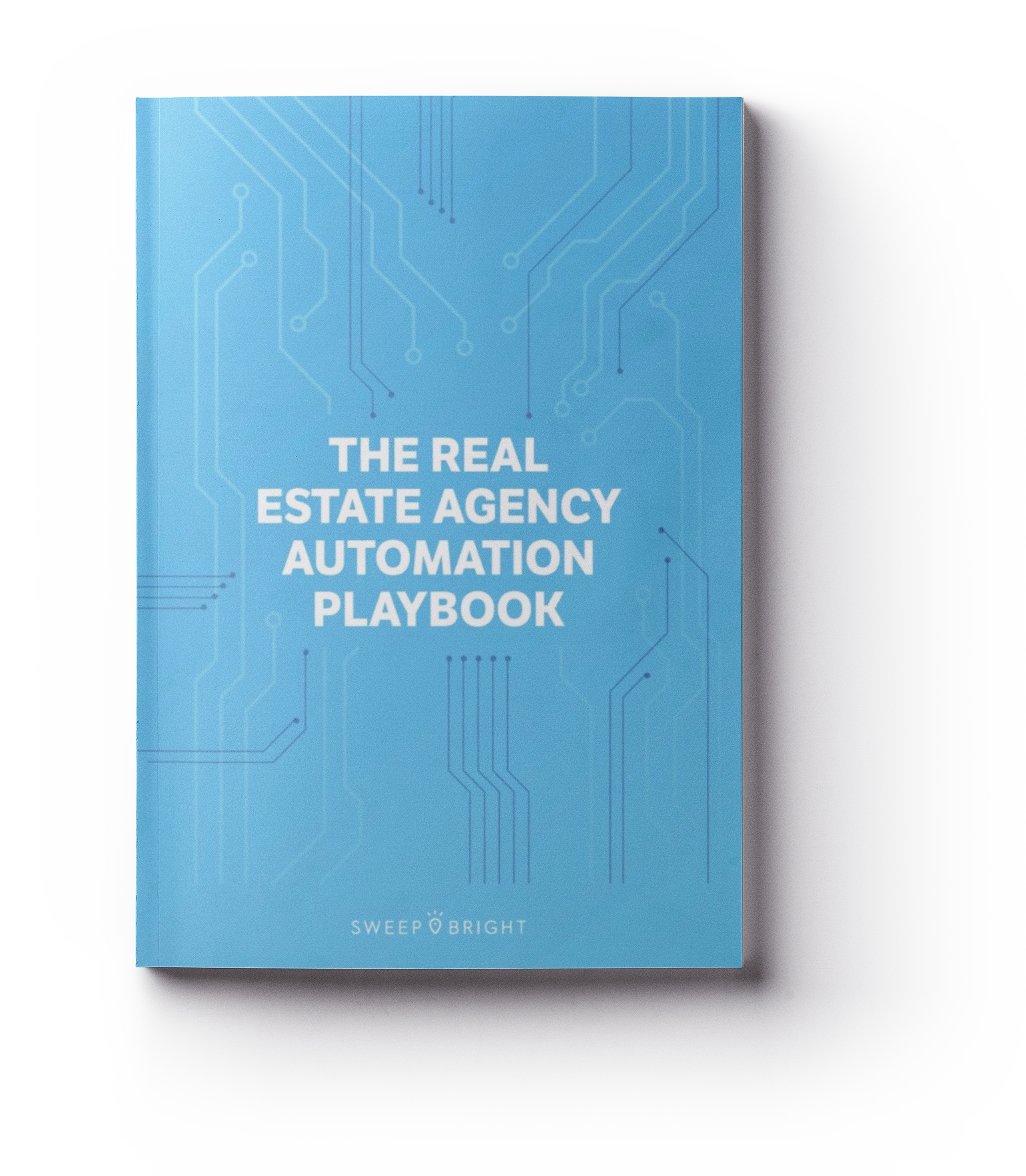 The real estate agency automation playbook